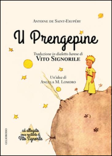 Prengepine (Il piccolo principe) (U). Con CD Audio - Antoine de Saint-Exupéry  