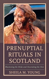 Prenuptial Rituals in Scotland