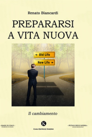Prepararsi a vita nuova - Renato Biancardi | Jonathanterrington.com