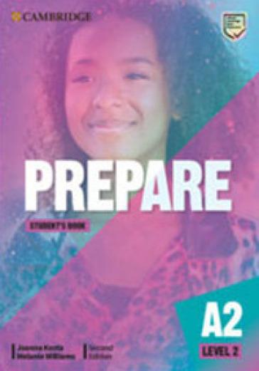 Prepare. Level 2 (Pre A2). Student's book. Per le Scuole superiori - Joanna Kosta |