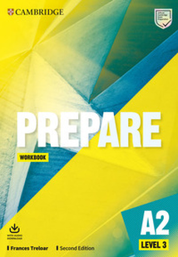 Prepare. Level 3 (A2). Workbook. Per le Scuole superiori - Frances Treloar | Kritjur.org