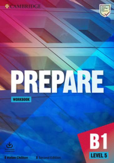 Prepare. Level 5 (B1). Workbook. Per le Scuole superiori. Con File audio per il download - Joseph Niki |
