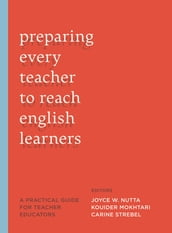 Preparing Every Teacher to Reach English Learners