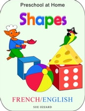 Preschool at Home: French/English - Shapes