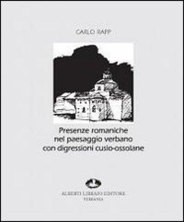 Presenze romaniche nel paesaggio verbano - Carlo Rapp |