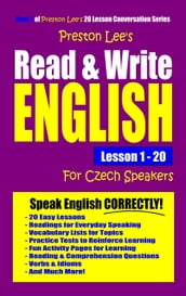 Preston Lee s Read & Write English Lesson 1: 20 For Czech Speakers
