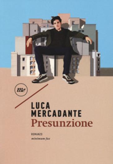 Presunzione - Luca Mercadante  