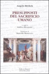 http://www.mondadoristore.it/img/Presupposti-sacrificio-umano-Angelo-Brelich/ea978886473049/BL/BL/01/ZOM/?tit=Presupposti+del+sacrificio+umano&aut=Angelo+Brelich