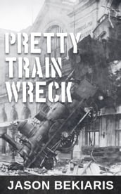 Pretty Train Wreck