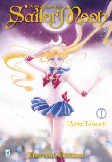 Pretty guardian Sailor Moon. Eternal edition. 1. - Naoko Takeuchi pdf epub