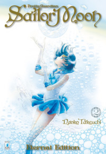 Pretty guardian Sailor Moon. Eternal edition. 2. - Naoko Takeuchi |