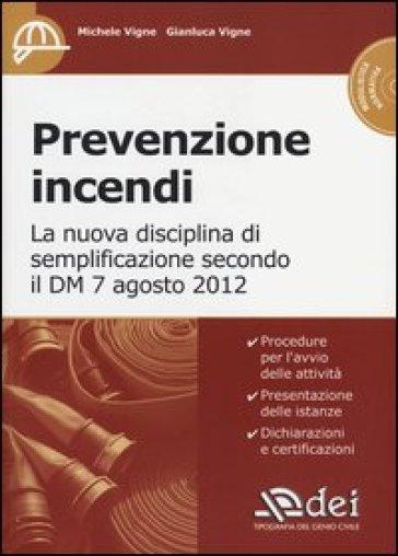 Prevenzione incendi. Con CD-ROM - Michele Vigne | Thecosgala.com
