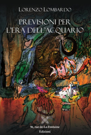 Previsioni per l'era dell'Acquario - Lorenzo Lombardo |