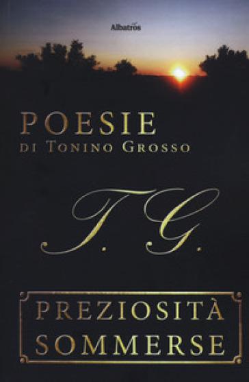 Preziosità sommerse - Tonino Grosso   Kritjur.org