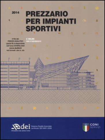 Prezzario per impianti sportivi 2014 - J. P. Grammaldo pdf epub