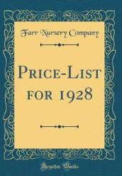 Price-List for 1928 (Classic Reprint)