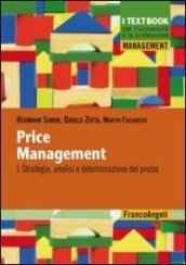 Price management. 1.Strategia, analisi e determinazione del prezzo