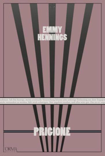 Prigione - Emmy Hennings |