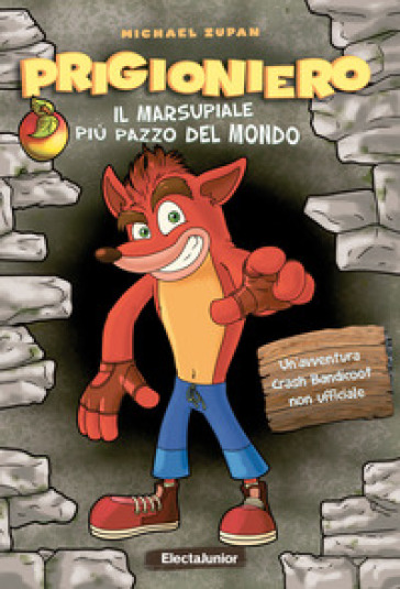 Prigioniero. Il marsupiale più pazzo del mondo - Michael Zupan pdf epub