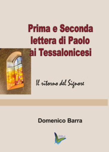 Prima e Seconda lettera di Paolo ai Tessalonicesi - Domenico Barra  