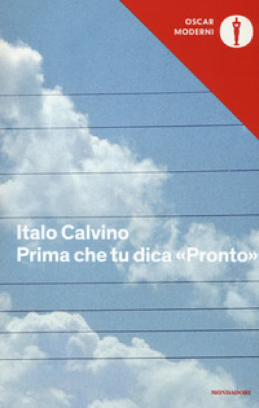 Prima che tu dica «Pronto» - Italo Calvino |