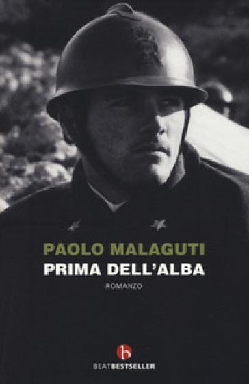 Prima dell'alba - Paolo Malaguti |