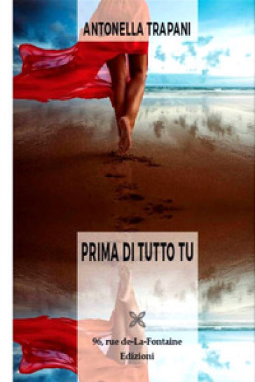 Prima di tutto tu - Antonella Trapani |
