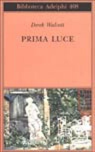 Prima luce - Derek Walcott | Jonathanterrington.com