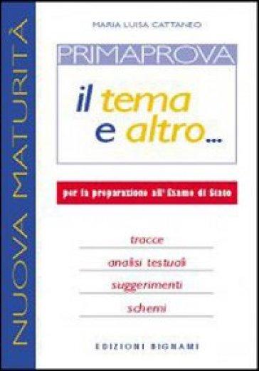 Prima prova. Per le Scuole superiori - M. Luisa Cattaneo   Kritjur.org