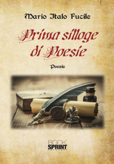 Prima silloge di poesie - Mario Italo Fucile | Kritjur.org