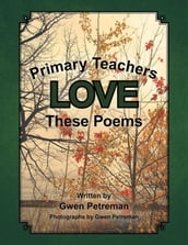 Primary Teachers Love These Poems