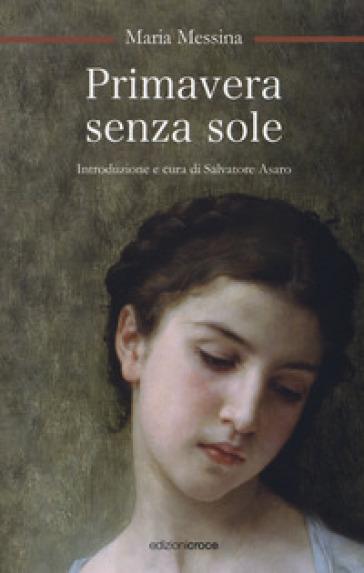 Primavera senza sole - Maria Messina |
