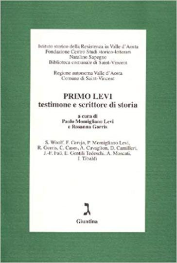 Primo Levi testimone e scrittore di storia - P. Momigliano Levi  