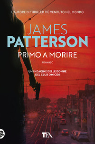 Primo a morire - James Patterson | Thecosgala.com