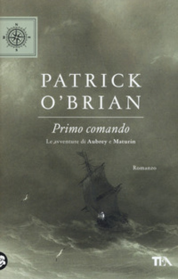 Primo comando. Le avventure di Aubrey e Maturin - Patrick O'brian   Thecosgala.com