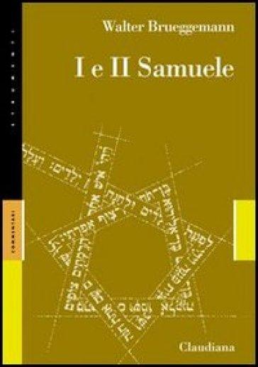 Primo e secondo Samuele - Walter Brueggemann | Kritjur.org
