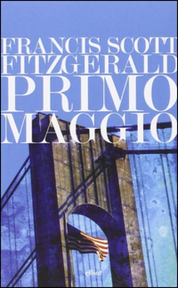 Primo maggio - Francis Scott Fitzgerald  