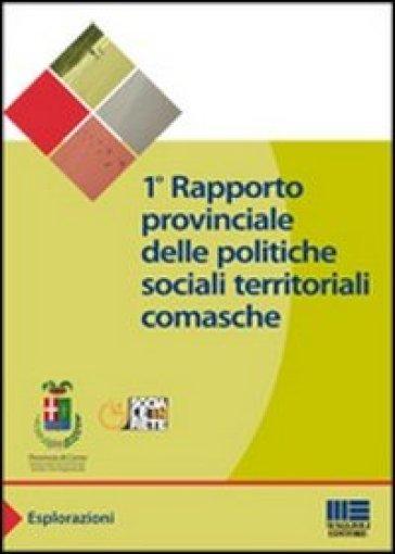 Primo rapporto provinciale delle politiche sociali territoriali comasche - Provincia di Como |