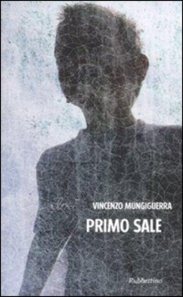 Primo sale - Vincenzo Mungiguerra | Ericsfund.org