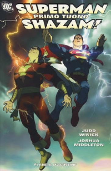 Primo tuono. Superman-Shazam - Judd Winick | Rochesterscifianimecon.com
