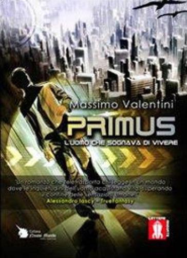 Primus - Massimo Valentini   Rochesterscifianimecon.com