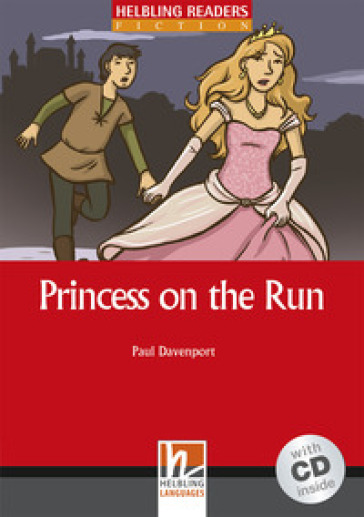 Princess on the Run. Livello 2 (A1-A2). Con CD Audio - Paul Davenport |