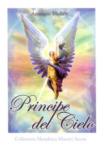 Principe del cielo. Arcangelo Michele - Rubén Cedeno  