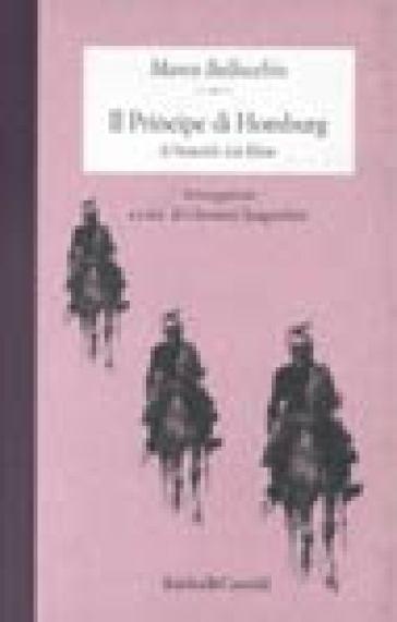 Principe di Homburg (Il) - Marco Bellocchio |