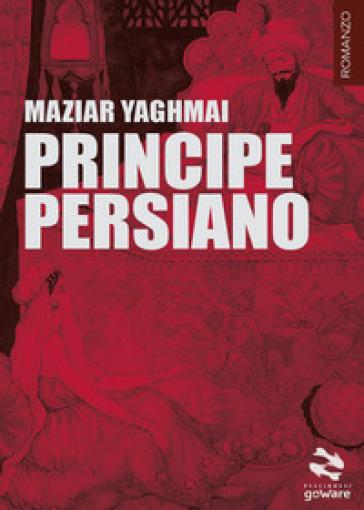 Principe persiano - Maziar Yaghmai   Rochesterscifianimecon.com