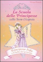 Principessa Sofia e il ballo del principe. La scuola delle principesse nella Torre d'Argento. 11.