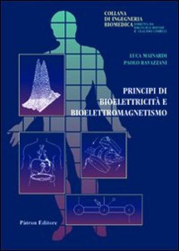 Principi di bioelettricità e bioelettromagnetismo - Luca Mainardi pdf epub