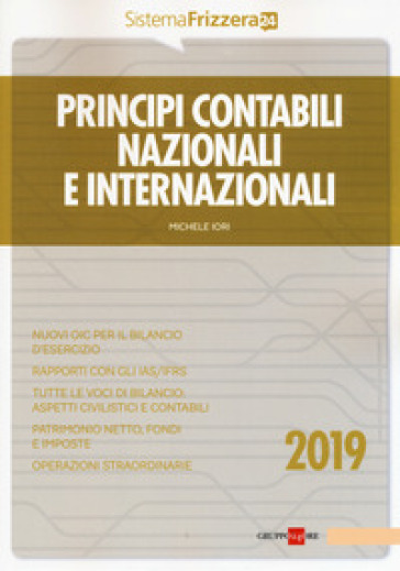Principi contabili nazionali e internazionali - Michele Iori |