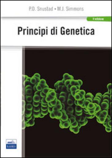 Principi di genetica - Peter D. Snustad |