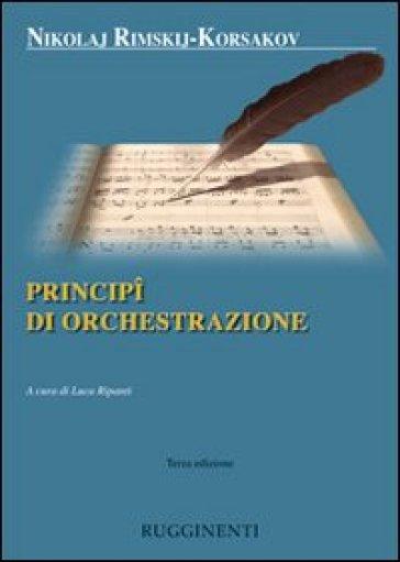 Principi di orchestrazione - Nikolaj Rimskij Korsakov |